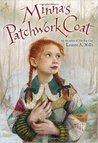 Minna's Patchwork Coat by Lauren A. Mills