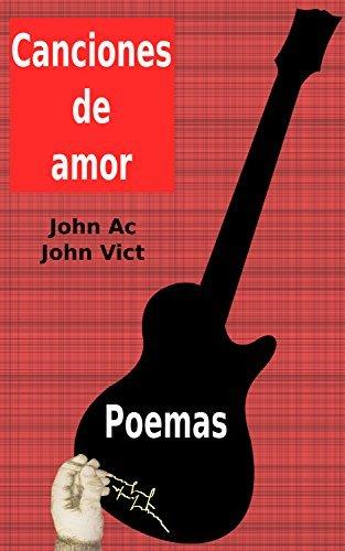 Canciones de amor: Poemas