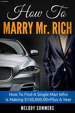 How To Marry Mr. Rich:
