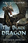 The Black Dragon: A Claire-Agon Dragon Book (Claire-Agon Dragon #3)