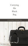 Carrying the Black Bag by Tom  Hutton