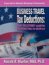 MLM Business-Travel Tax Deductions - spelled out (Tax Breaks for Network Marketers Book 5)