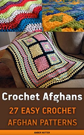 Crochet Afghans 27 Easy Crochet Afghan Patterns Crochet Patterns