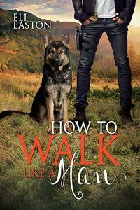 How to Walk Like a Man(Howl at the Moon 2)