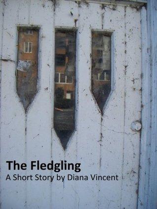 The Fledgling: A Novella