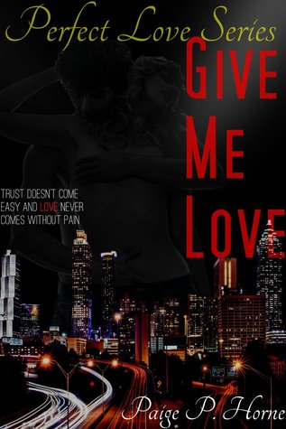 Give Me Love(Perfect Love 1)