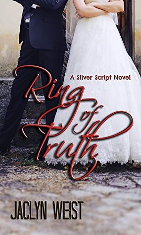 Ring of Truth (Silver Script #1)