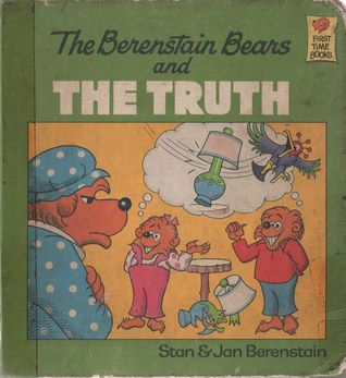 Ebook The Berenstain Bears and the Truth by Stan Berenstain read!