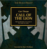 Call of the Lion by Gav Thorpe