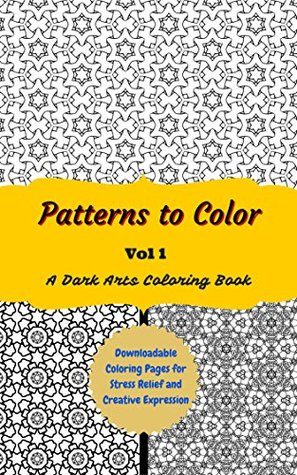Patterns to Color volume 1: Downloadable Coloring Pages for Stress Relief and Creative Expression