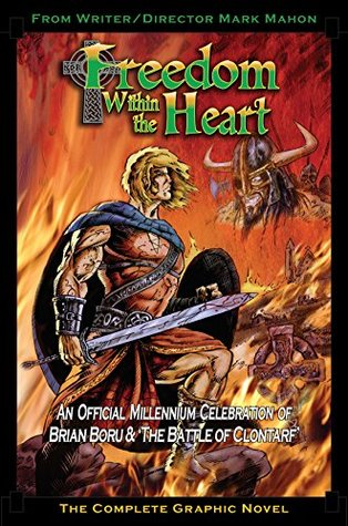 Freedom Within The Heart: The Complete Graphic Novel