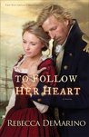 To Follow Her Heart (The Southold Chronicles, #3)