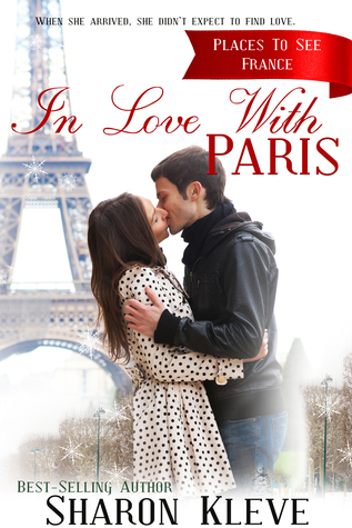 In Love With Paris (Places to See #2)