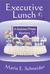 Executive Lunch (A Sedona O...