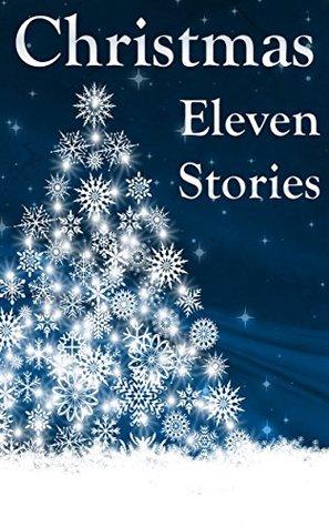 Christmas: Eleven Wonderful Stories