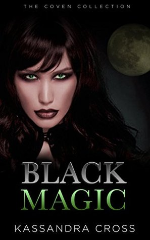Black Magic: New Adult Witchcraft Paranormal Suspence Romance by