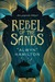 Rebel of the Sands (Rebel of the Sands, #1) by Alwyn Hamilton