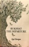 Rukhsat The Departure