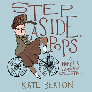 Step Aside, Pops (Hark! A Vagrant, #2)