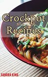 Crockpot Recipes: Quick & Easy Slow Cooker Meals - Breakfast Recipes & Main Dishes