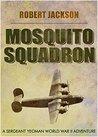 Mosquito Squadron (Yeoman, #5)