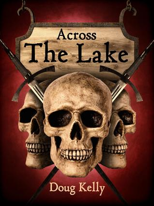 Across The Lake (Across The Lake, #1)