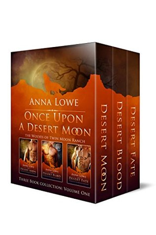 Once Upon a Desert Moon by Anna Lowe