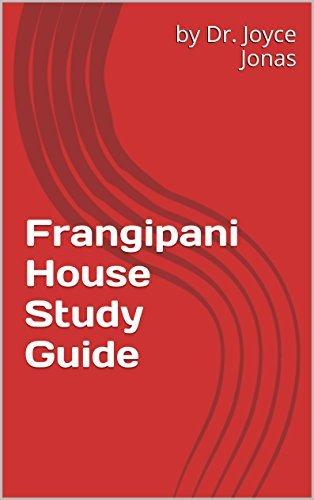 Frangipani House Study Guide