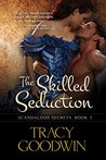The Skilled Seduction