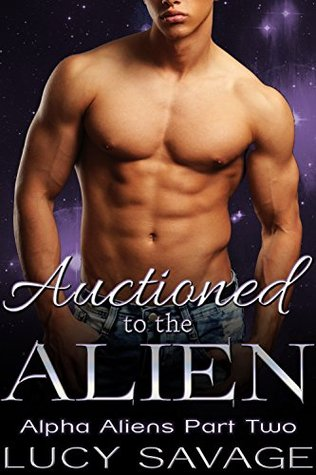 Auctioned to the Alien (Alpha Aliens, #2)