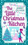 The Little Christmas Kitchen (M&B Christmas Wishes, #3)