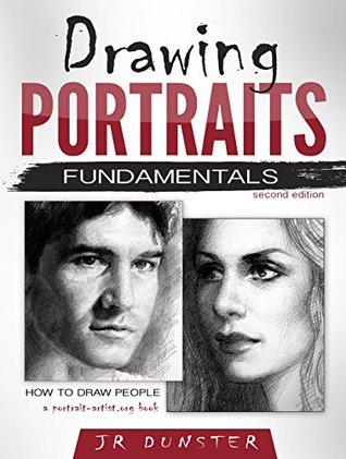 Drawing Portraits Fundamentals: A Portrait-Artist.org Book