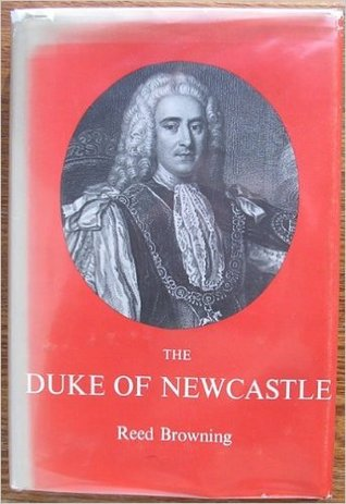 The Duke of Newcastle