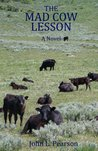 The Mad Cow Lesson