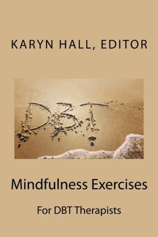mindfulness-exercises-for-dbt-therapists