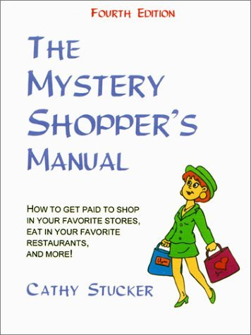 The Mystery Shopper's Manual (4th Edition)