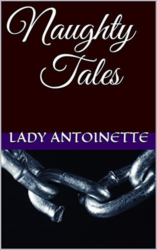 Naughty Tales (Little Red Riding Hood Book 1)