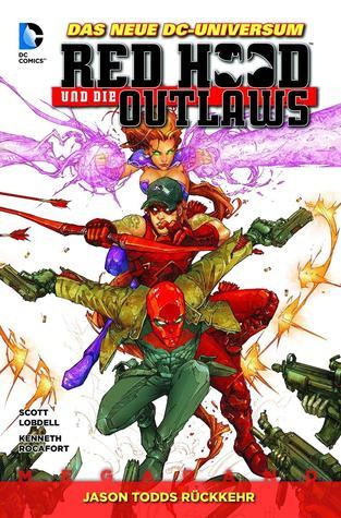 Red Hood und die Outlaws, Bd. 1 - Jason Todds Rückkehr