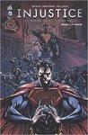 Injustice Année Deux 1re partie Tome 3 by Tom    Taylor