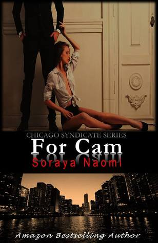 For cam by Soraya Naomi