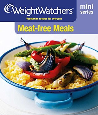 Weight Watchers Mini Series: Meat-free Meals