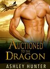 Auctioned To The Dragon (Wild Shifters, #1)
