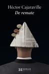 De remate by Héctor Cajaraville