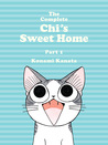 The Complete Chi's Sweet Home, Part 1 by Kanata Konami