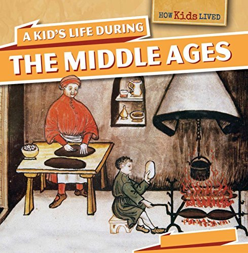 A Kid's Life During the Middle Ages