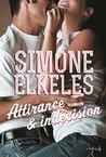 Attirance et Indécision by Simone Elkeles