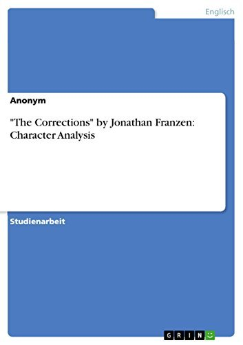 """""""The Corrections"""" by Jonathan Franzen: Character Analysis"""