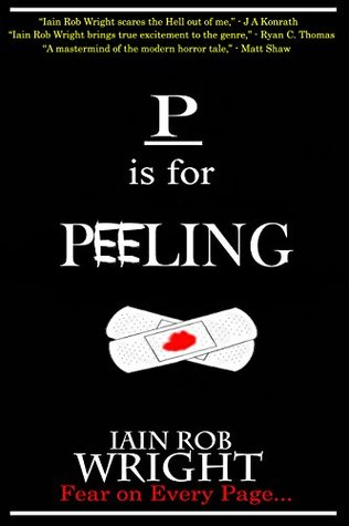 P is for Peeling (A-Z of Horror, #16)