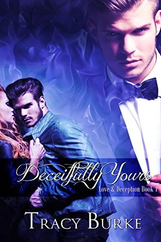 Deceitfully Yours(Forever Yours 1)