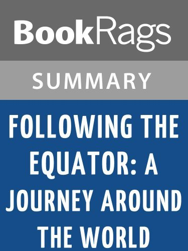 Following the Equator: A Journey Around the World by Mark Twain l Summary & Study Guide